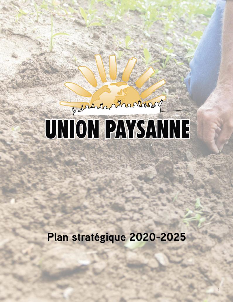 plan stratégique 2020-2025 de l'Union Paysanne pour une réforme du système agricole au Québec