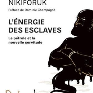 Livre: L'énergie des esclaves