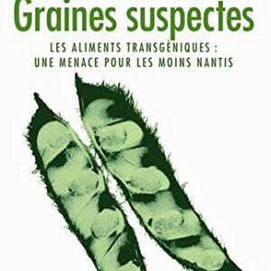 Livre: Graines suspectes