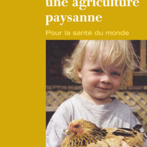 Livre: Plaidoyer pour une agriculture paysanne